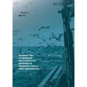 Manifiesto Por La Promoción Del Producto Pesquero De Proximidad Del Mediterráneo En Expaña